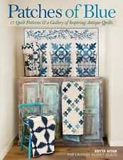 Patches of Blue BY EDYTA SITAR~Laundry Basket~Quilt Patterns~Antique Quilts Book
