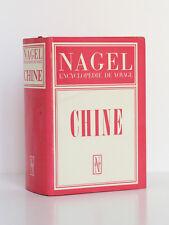 Chine, Nagel Encyclopédie de voyage. 1980. 1568 pages, plans, planches et cartes
