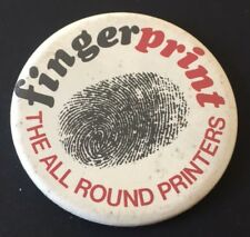 Vintage Badge Fingerprint The All Round Printers 5.5cm Pin B028