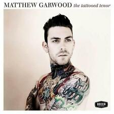 Matthew Garwood - The Tattooed Tenor - CD Album Damaged Case