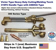 Victor Type 315fc Torch Handle Withca2460 Cutting Attachment Heavy Torch