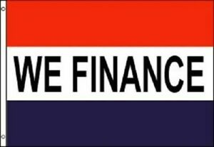WE FINANCE Flag Financing Advertising Banner Store Pennant Business Sign 3x5-New