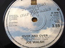 """JOE WALSH - OVER AND OVER  7"""" VINYL"""