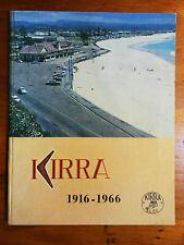 Kirra Surf Life Saving Club. Kirra 1916-1966.