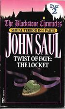 John Saul - The Blackstone Chronicles #2: Twist of Fate: The Locket (1997)