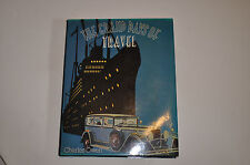 The Grand Days Of Travel By Charles Owen.. ( HB 1979)