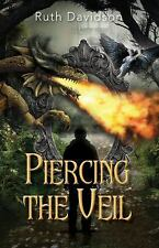 Piercing the Veil by Ruth Davidson (2017, Paperback)