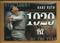 Babe Ruth 2015 Topps Update Highlight of the Year 1929 Insert Card #H-32 Yankees