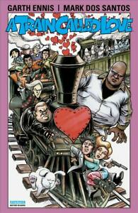 Train Called Love, A TPB #1 VF/NM; Dynamite | save on shipping - details inside