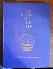 The Book of the Ship - A.C.Hardy - Circa 1949