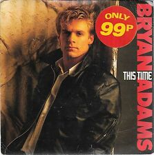 "45 TOURS / 7"" SINGLE--BRYAN ADAMS--THIS TIME / I'M READY--1987"