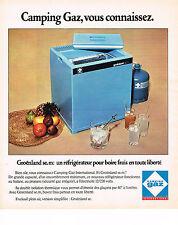 PUBLICITE ADVERTISING   1974 CAMPING GAZ   réfrigérateur GROENLAND        191213