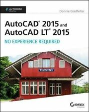 USED (VG) AutoCAD 2015 and AutoCAD LT 2015: No Experience Required: Autodesk Off