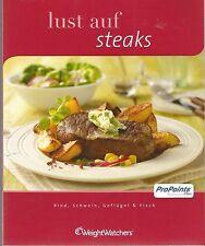 Weight Watchers Lust auf Steaks Kochbuch ProPoints