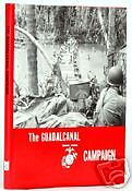 THE GUADALCANAL CAMPAIGN - WWII USMC OFFICIAL HISTORY