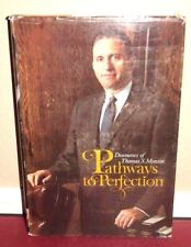 Pathways to Perfection by Thomas S. Monson 1973 1STED LDS Mormon Book HB
