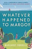 Whatever Happened to Margo?, Paperback by Durrell, Margaret; Durrell, Gerald ...