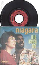 """7"""" NIAGARA -- BLUE HAWAII BAY"""