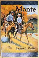Monte By Eugene C. Vories Signed Book