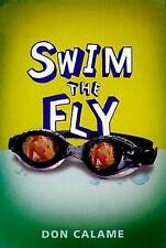 NEW Swim the Fly by Don Calame