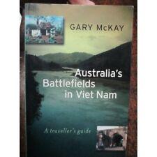 Australian Battlefields in Vietnam A Traveller's Guide Book by Gary McKay