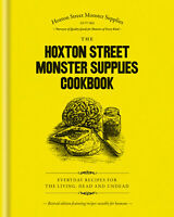 The Hoxton Street Monster Supplies Cookbook 'Everyday recipes for the living, de