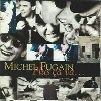CD MICHEL FUGAIN PLUS CA VAS... 2299