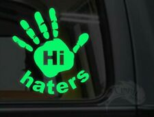Hi Haters Hand Glow in the Dark Decal - 3.5 x 4 Inches