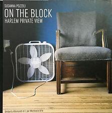 (Fotografia) S. Pozzoli - ON THE BLOCK  HARLEM PRIVATE VIEW - Allemandi 2007