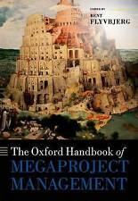 The Oxford Handbook of Megaproject Management by Oxford University Press...