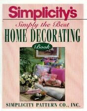 Simplicity's Simply the Best Home Decorating Book, Simplicity Pattern Co., Good