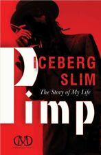 🔥 Pimp: The Story of My Life , By : Iceberg Slim (P.D.F)