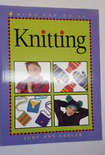 Knitting - Kids Can do it - Judy Ann Sadler