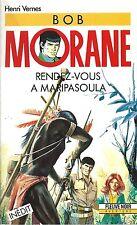 RARE EO HENRI VERNES FLEUVE NOIR N° 41 + BOB MORANE : RENDEZ-VOUS A MARIPASOULA