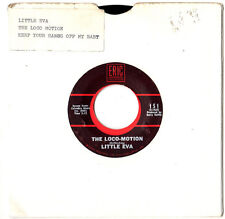 "LITTLE EVA.THE LOCO-MOTION / KEEP YOUR HANDS OFF MY BABY.U.S.RE-ISS 7"".VG+"