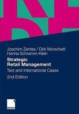 Strategic Retail Management : Text and International Cases by Dirk. Morschett,