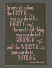"*Postcard-Quote-""In any situation, The Best Thing/ by Theodore Rossevelt (B304)"