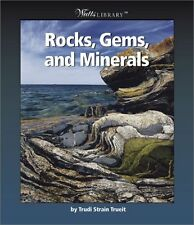 Rocks, Gems, and Minerals (Watts Library: Earth Sc