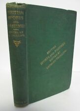 British SPORTS & PASTIMES, 1868 Edited by Anthony Trollope