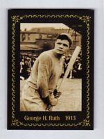 Babe Ruth, '13 catcher St Marys Industrial School Monarch Corona Century Series