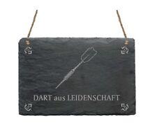 « DART AUS LEIDENSCHAFT » Schiefertafel Schild