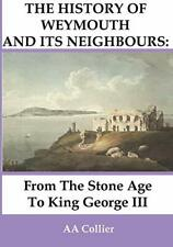 From the Stone Age to King George III: A Histor. Collier, a..#*=