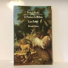 A Preface to Milton by Lois Potter - Intro To His Life & Works. Very Good Book