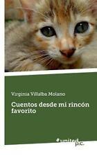 Cuentos Desde Mi Rinc N Favorito by Virginia Villalba Molano (2014, Paperback)