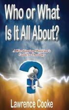 Who or What Is It All About? : A Worshipping Musician's Guide to Theology by...