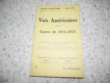 1915.Pages d'histoire 36.Voix américaines sur la guerre.14-18.