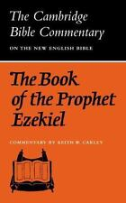 The Book of the Prophet Ezekiel (Cambridge Bible Commentary: On the New English