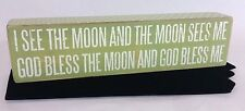 "Primitives By Kathy 12"" Box Sign I See The Moon & The Moon Sees Me God Bless ."