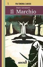 IL MARCHIO Edizioni Aristea Librogame Libro Game saga fra tenebra e abisso n° 1