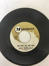 Roy Orbison Monument 45 RPM Only The Lonely/Here Come That Song Again